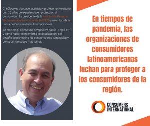 Alivio en la pandemia: cómo la defensa del consumidor en América Latina lucha para proteger a los consumidores más vulnerables